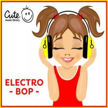 Cute 164 Electro Bop