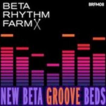 BRFM08 - New Beta Groove Beds