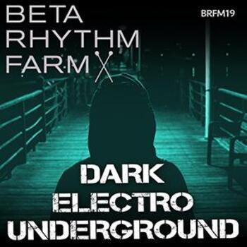 BRFM19 - Dark Electro Underground