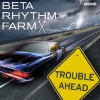 BRFM11 - Trouble Ahead