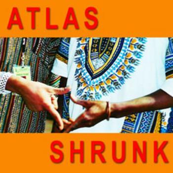 Atlas Shrunk