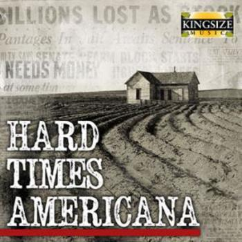Hard Times Americana