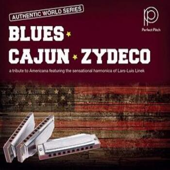 Blues - Cajun - Zydeco