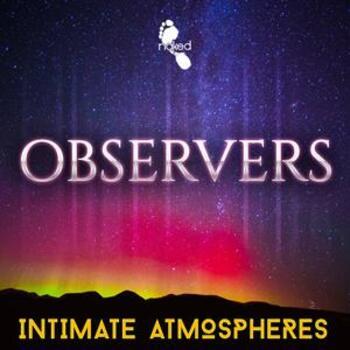 Observers - Intimate Atmospheres