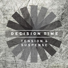 Decision Time: Tension and Suspense