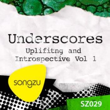 Underscores: Uplifting & Introspective, Vol 1