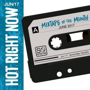 Mixtape Of The Month (June 17)