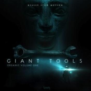 Giant Tools - ORGANIC Vol.1