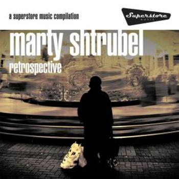 Retrospective - Marty Shtrubel