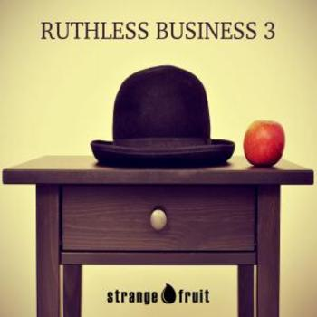 Ruthless Business 3