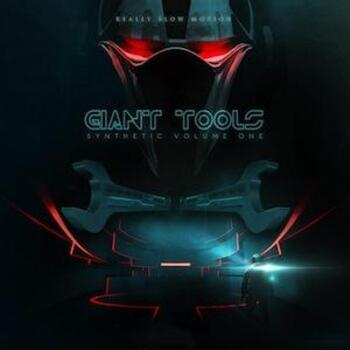 Giant Tools - SYNTHETIC Vol.1