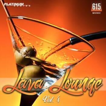 Lava Lounge Vol. 4
