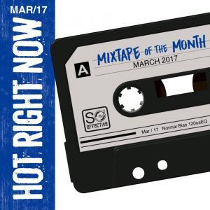 Mixtape Of The Month (Mar 17)