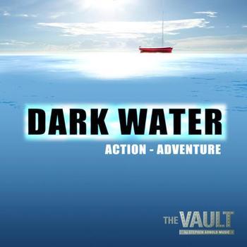 Dark Water:  Action Adventure