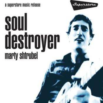 Soul Destroyer Single - Marty Shtrubel