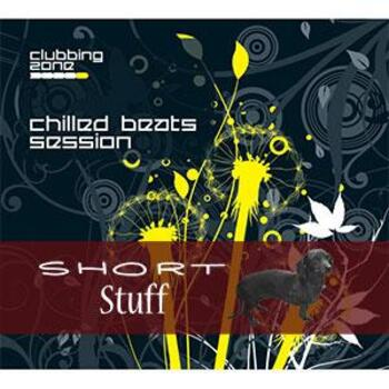 ZONE 020(SS) Chilled Beats Session Short Stuff