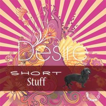 ZONE 012(SS) Desire Short Stuff