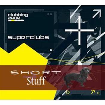 ZONE 017(SS) Superclubs Short Stuff