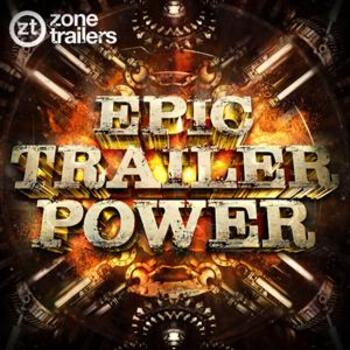 Epic Trailer Power