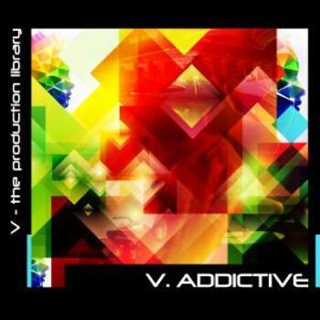 V.Addictive
