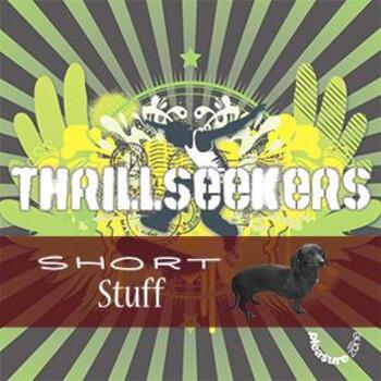 ZONE 014(SS) Thrill Seekers Short Stuff