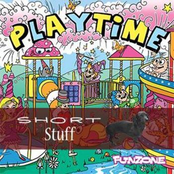 ZONE 028(SS) Playtime Short Stuff