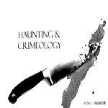 Hauntings & Crimeology