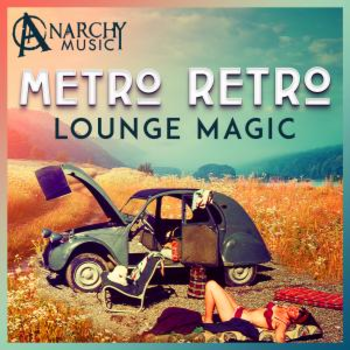 Metro Retro - Lounge Magic