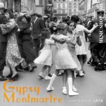 Gypsy Montmartre