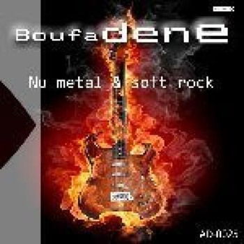 Boufadene-Nu Metal & Soft Rock
