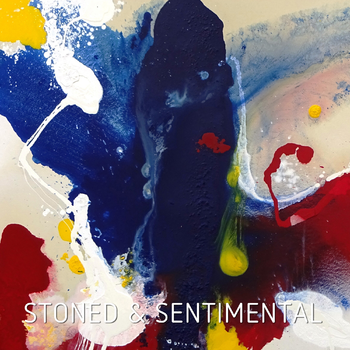 Stoned & Sentimental