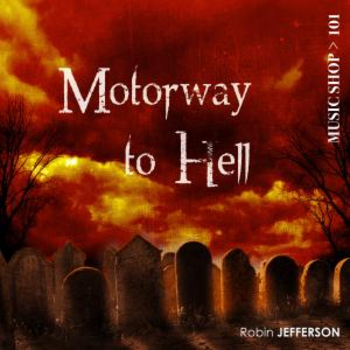 Motorway To Hell