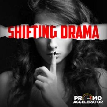 Shifting Drama