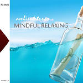 Mindful Relaxing- Ambient Tunes