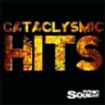 Cataclysmic Hits
