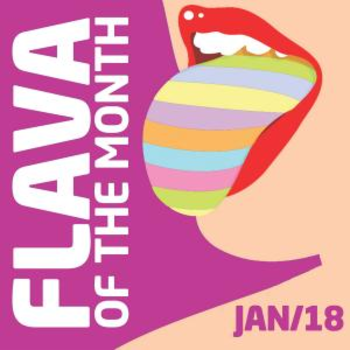 FLAVA Of The Month JAN 18