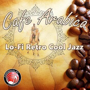 Cafe Arabica - Lo-Fi Retro Cool Jazz