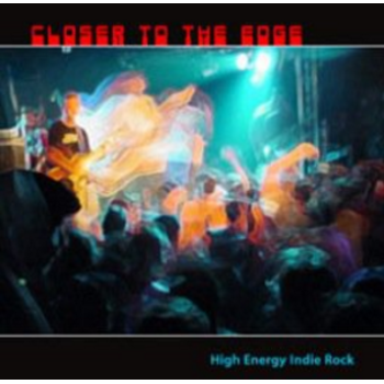 Indie Rock - Closer To The Edge