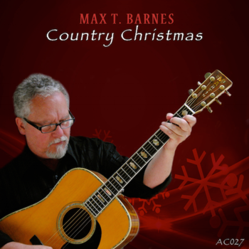 Max T. Barnes's Country Christmas
