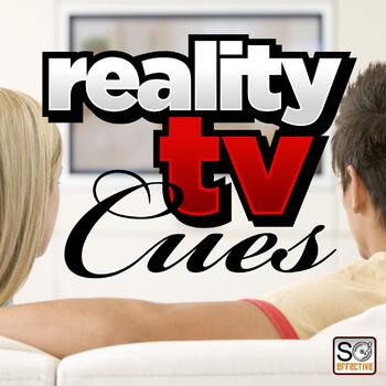 Reality TV Cues