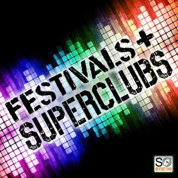 Festivals & Superclubs