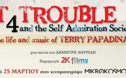 T for Trouble and the Self Admiration Society