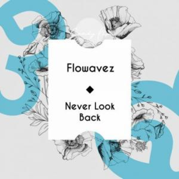 Never Look Back - Single