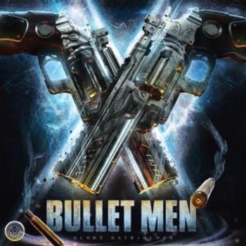 Bullet Men