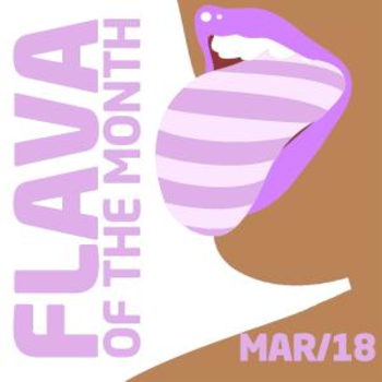 FLAVA Of The Month MAR 18