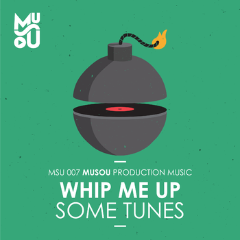 Whip Me Up Some Tunes