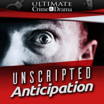 Unscripted Anticipation