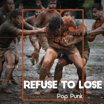 Refuse To Lose Pop Punk