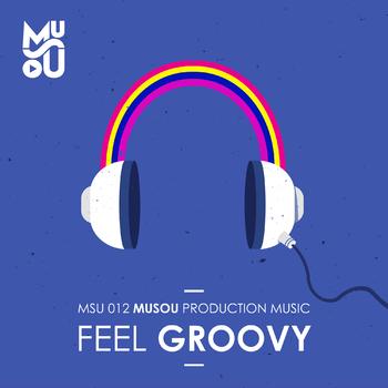 Feel Groovy