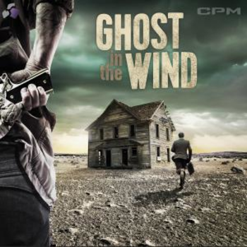 Ghost In The Wind - Atmospheric Drama